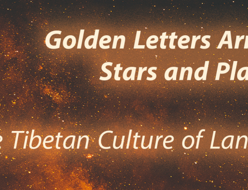 Exhibition Opening & Reception: Golden Letters Arrayed Like Stars and Planets: The Tibetan Culture of Language and Letters